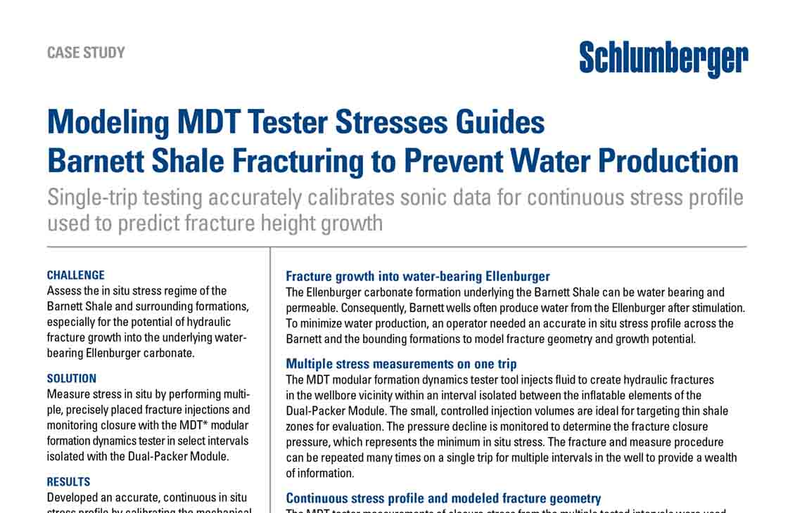 Modeling MDT Tester Stresses Guides Barnett Shale Fracturing
