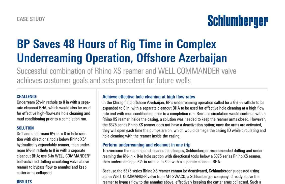 BP Saves 48 Hours of Rig Time in Complex Underreaming