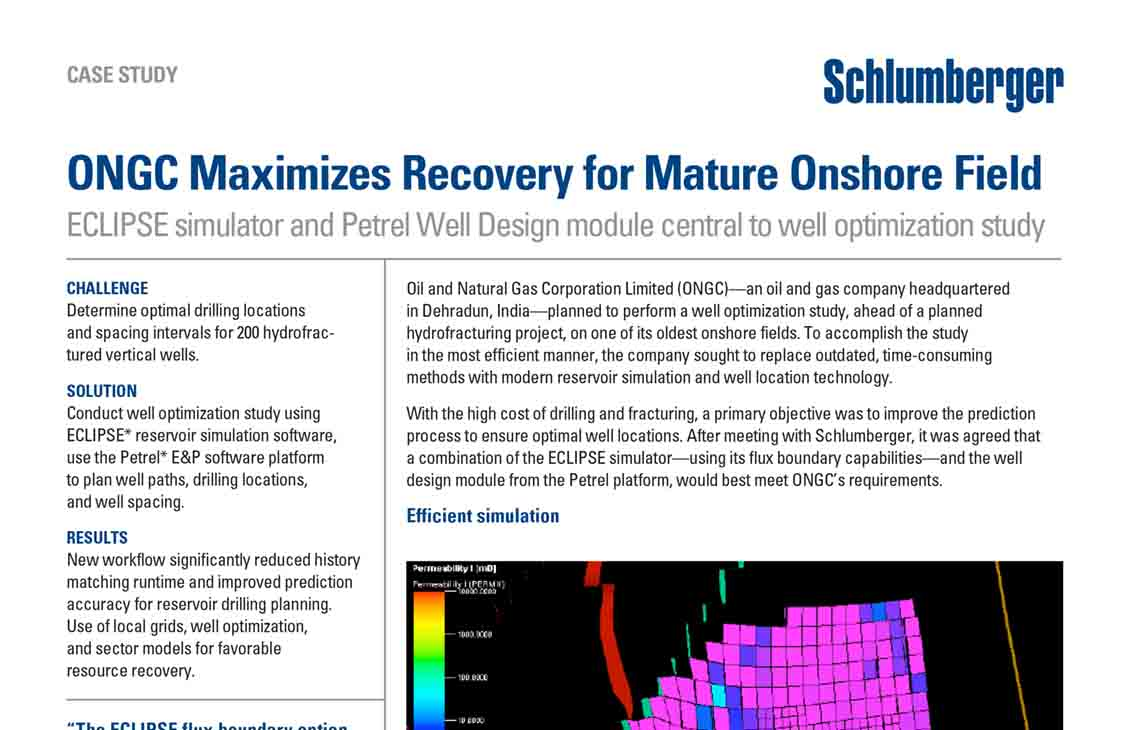 ONGC Maximizes Recovery for Mature Onshore Field | Schlumberger