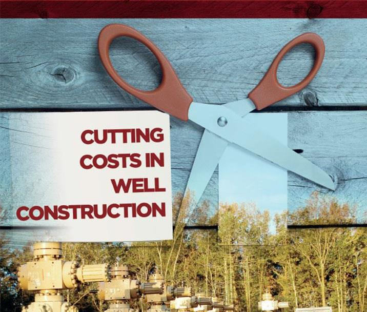Cutting Costs in Well Construction