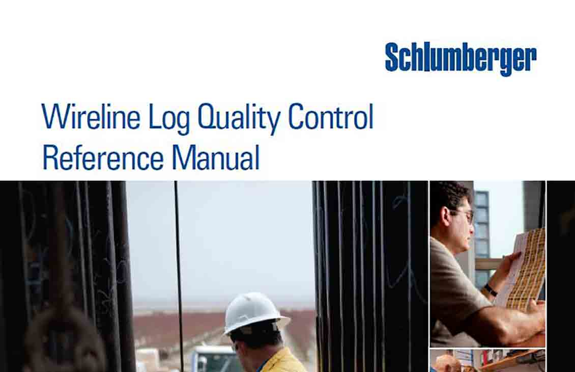 Wireline Log Quality Control Reference Manual (LQCRM) | Schlumberger